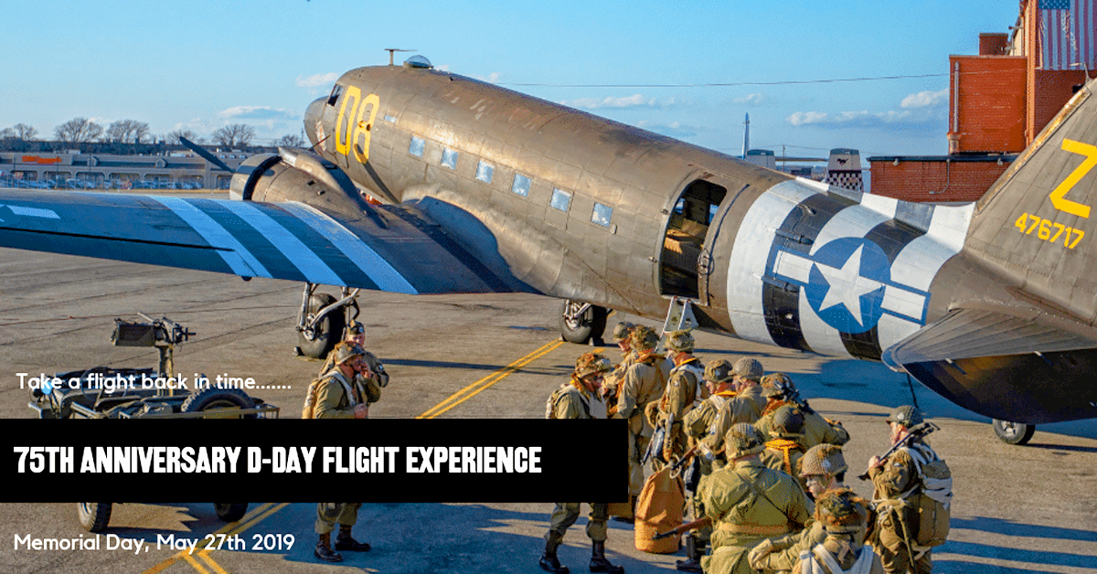 75th Anniversary D-Day Flight Experience