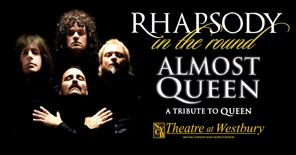 A Tribute to Queen Presents Rhapsody in the Round at NYCB Theatre at Westbury