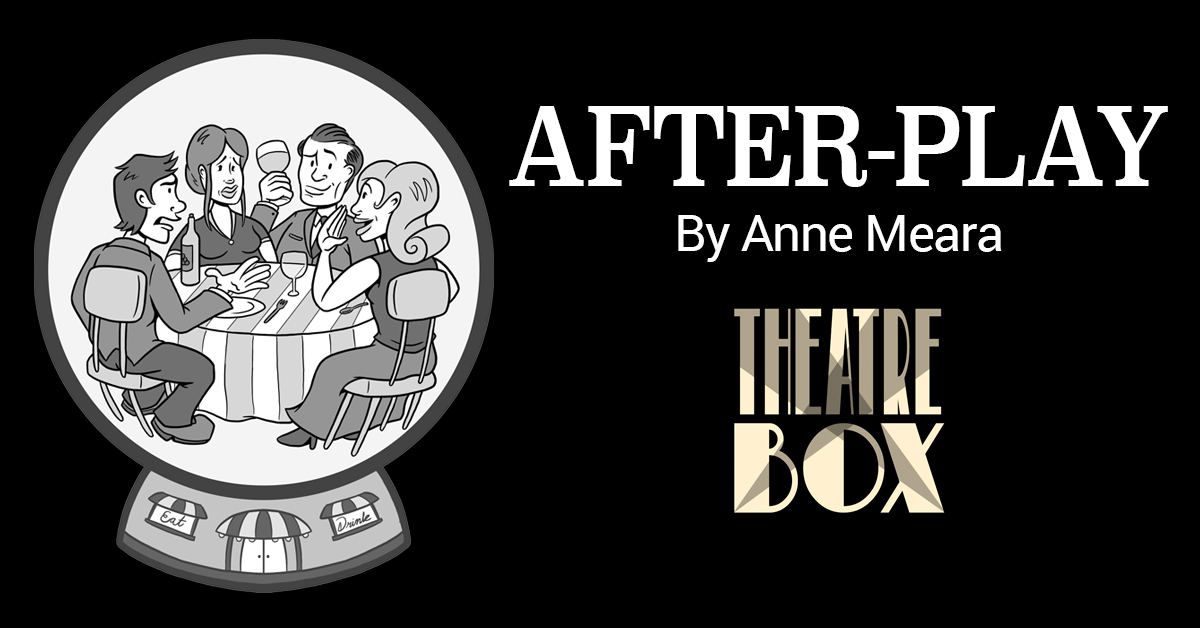 After-Play By Anne Meara at Theatre Box of Floral Parkt the