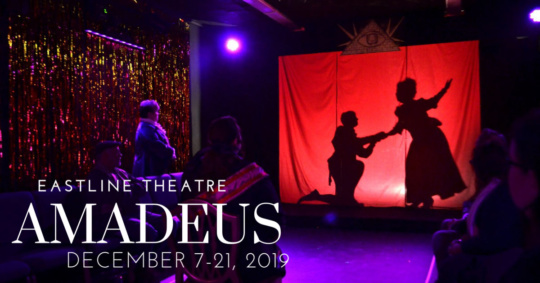 Amadeus by Peter Shaffer at EastLine Theatre