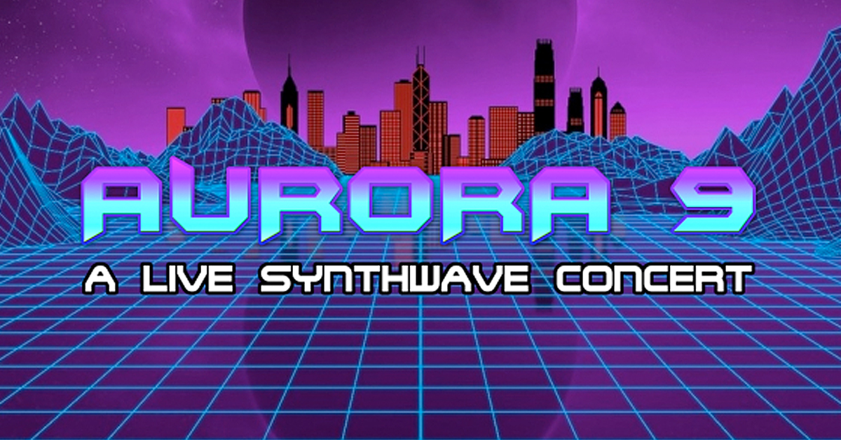 Aurora 9 - A Live Synthwave Concert at the Cradle of Aviation