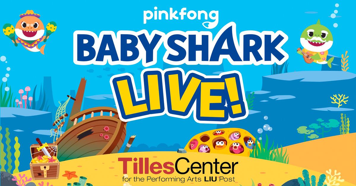 Baby Shark Live! at the Tilles Center Performing Arts Center