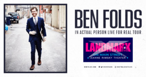 Ben Folds: In Actual Person Live for Real Tour