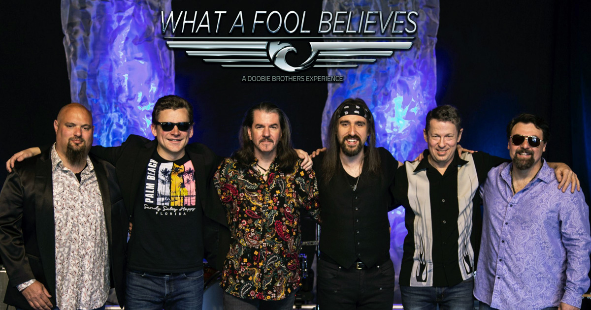 What a Fool Believes – A Tribute to The Doobie Brothers