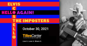 Elvis Costello and The Imposters - Hello Again 2021 Tour