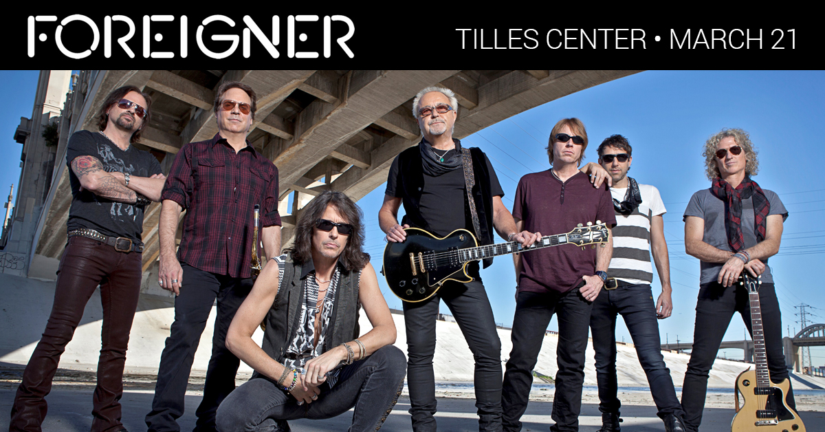 Foreigner: The Hits On Tour at the Tilles Center