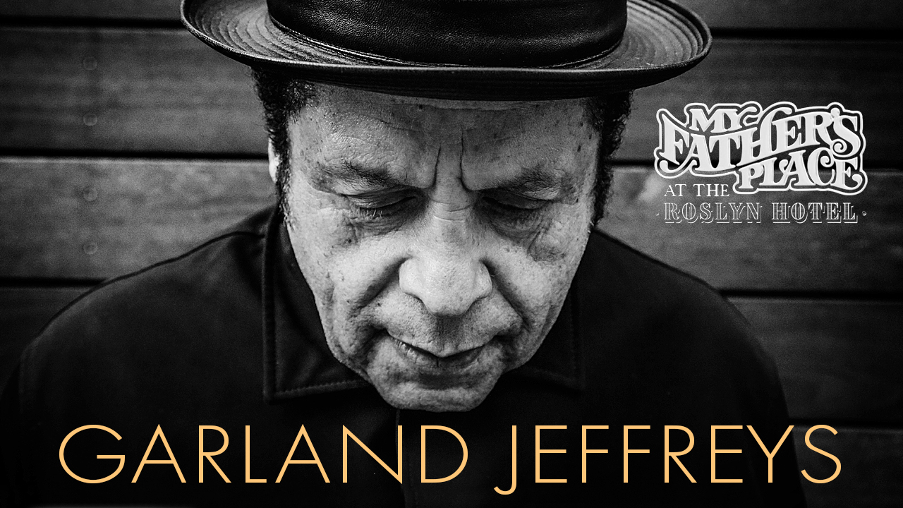 Garland Jeffreys at My Father's Place Roslyn