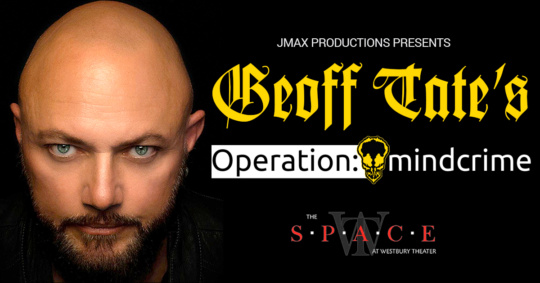 Geoff Tate's Operation Mindcrime at the Space at Westbury