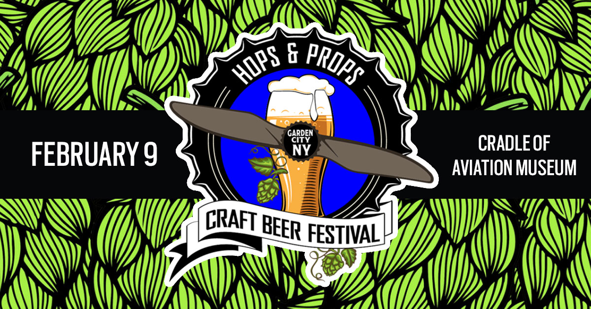 Hops & Props 2019 at the Cradle of Aviation Museum