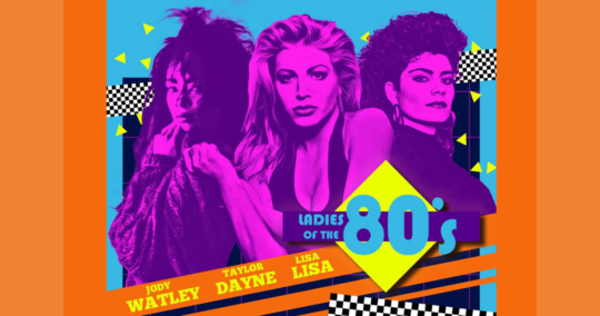 Ladies of the 80s at NYCB Theatre at Westbury