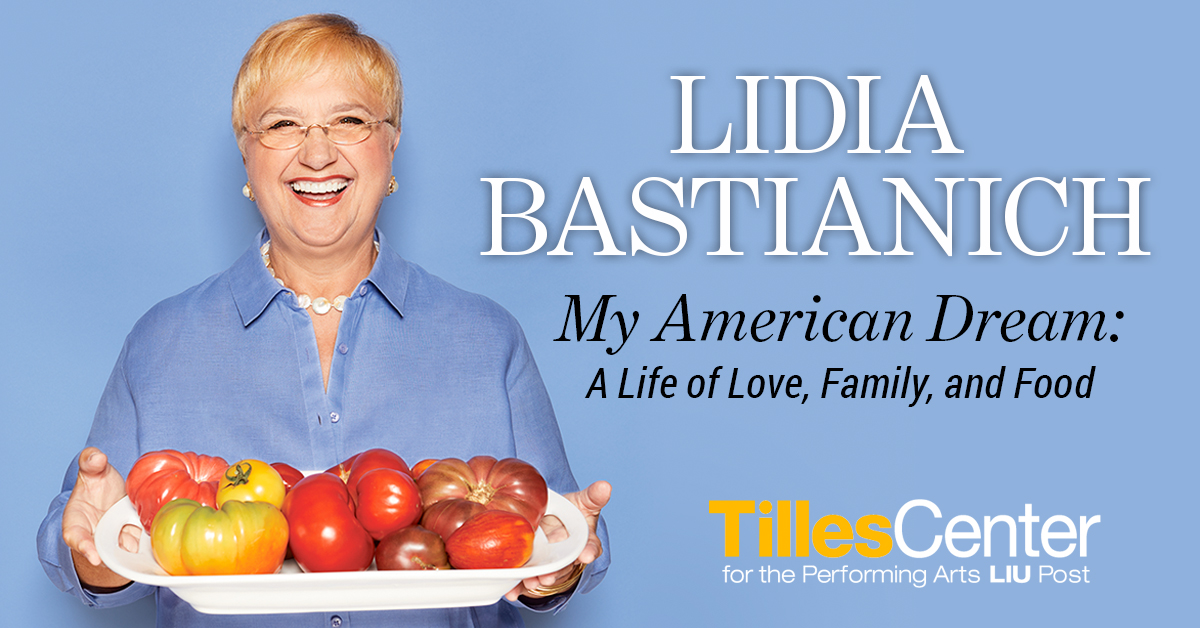 Lidia Bastianich at the Tilles Center