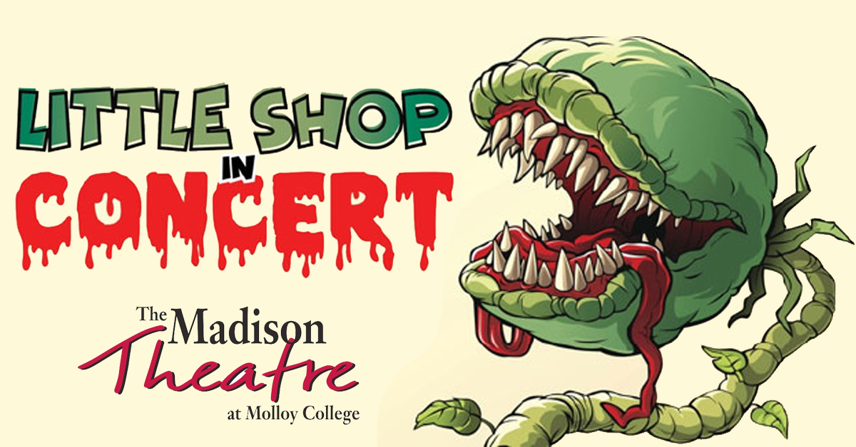 Little Shop of Horrors at Madison Theatre