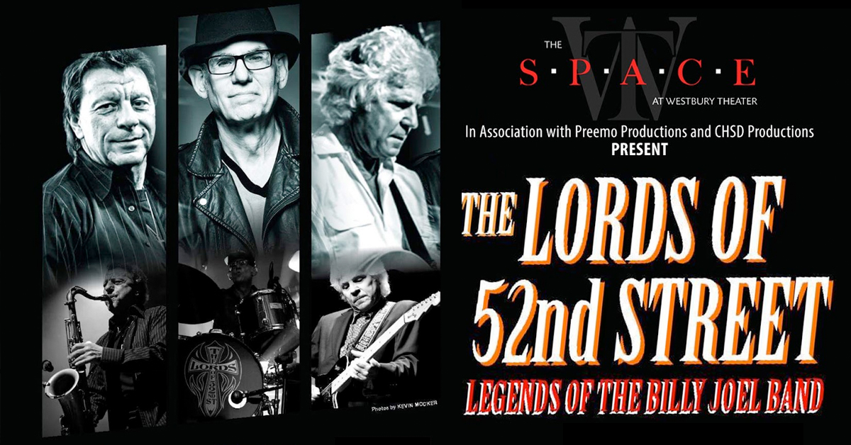 The Lords of 52nd Street at the Space at the Westbury Theater