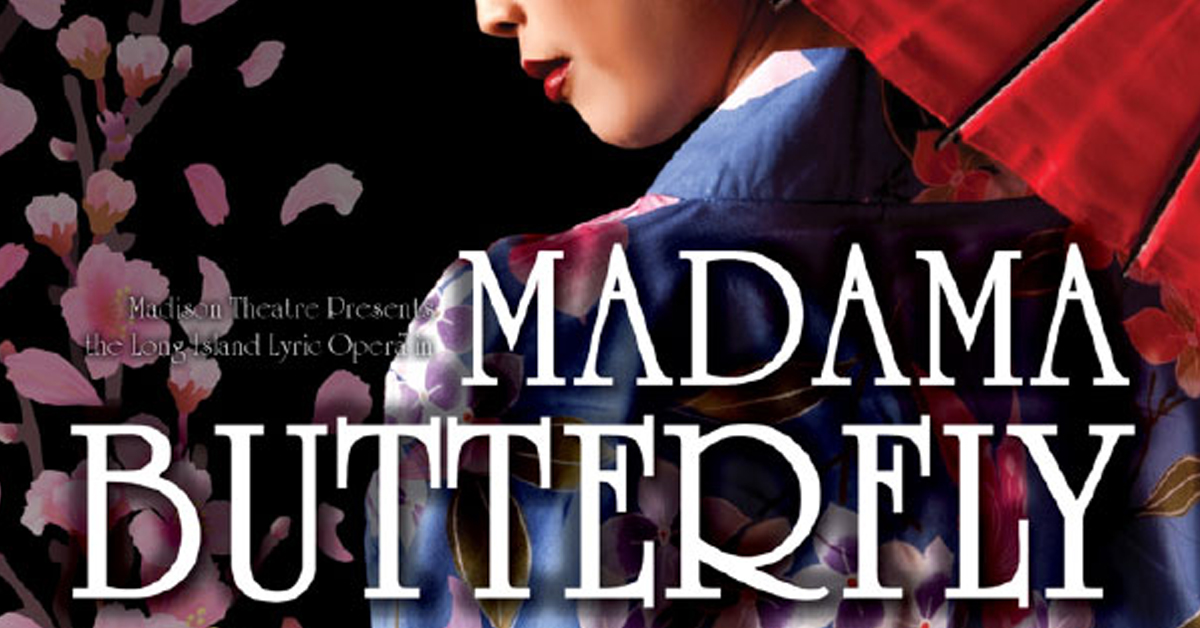 Madama Butterfly at the Madison Theatre