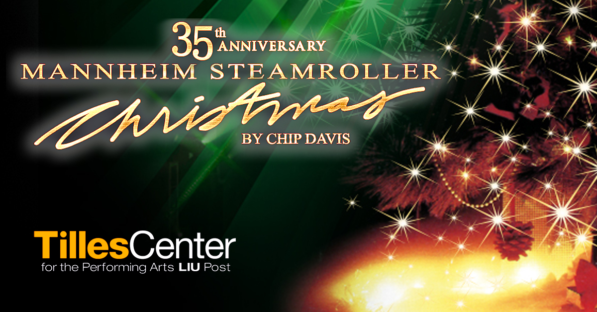Mannheim Steamroller Christmas by Chip Davis at Tilles Center