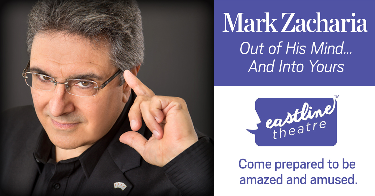 Mark Zacharia: Out of His Mind ... And into Yours at the Eastline Theatre