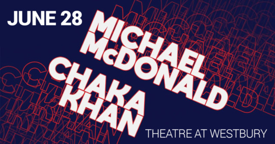 Michael McDonald & Chaka Khan at the Theatre at Westbury