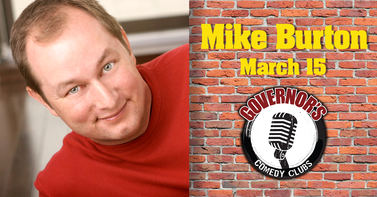 Mike Burton at Governors Comedy Club Levittown