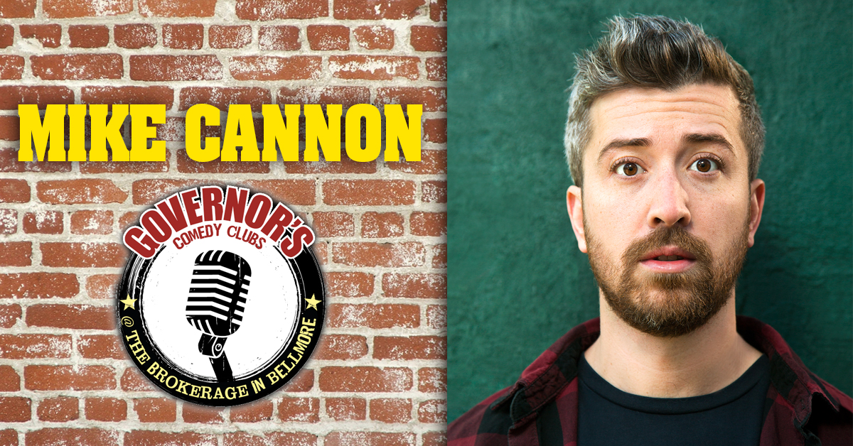 Mike Cannon Governors Comedy Bellmore