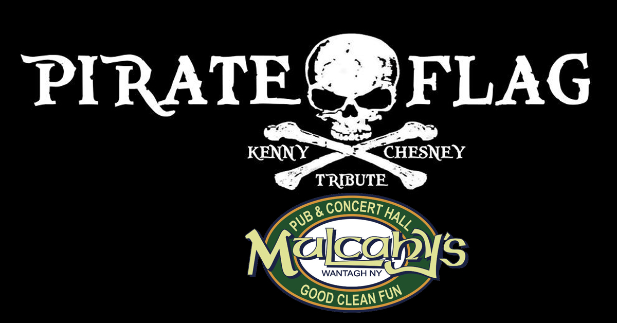Pirate Flag: Kenny Chesney Tribute at Mulcahy's Pub