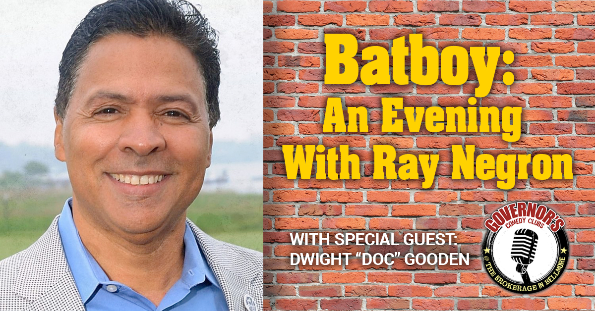 BATBOY: AN EVENING WITH RAY NEGRON