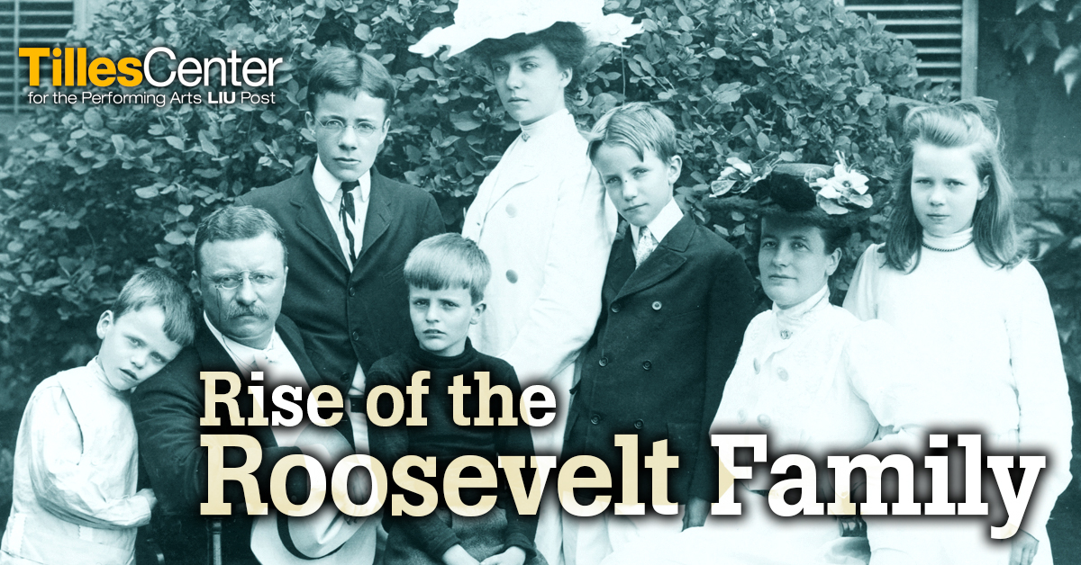 Rise of The Roosevelt Family at LIU