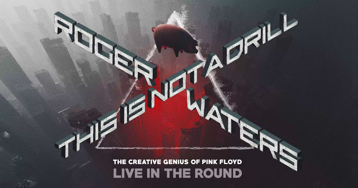 Roger Waters - This is not a drill tour 2022