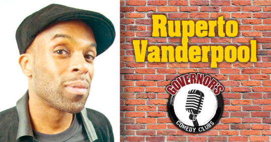 Ruperto Vanderpool at Governors Comedy Club