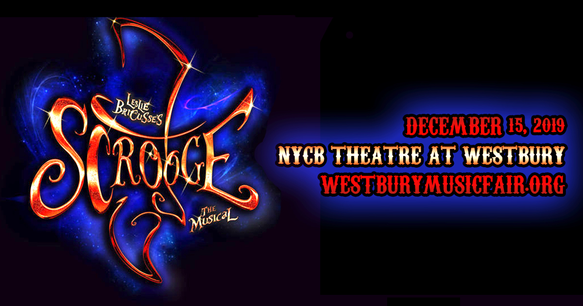 Scrooge: The Musical at NYCB Theatre at Westbury