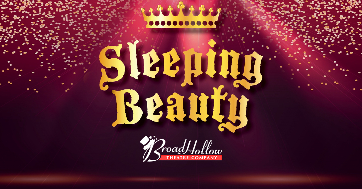 Sleeping Beauty at Broadhollow Theatre