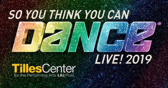 So You Think You Can Dance Tour 2019 at the Tilles Center