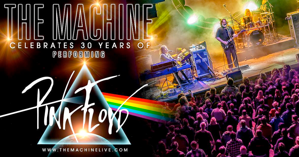 The Machine Performs Pink Floyd: 30th Anniversary