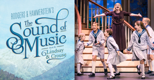 The Sound of Music at the Tilles Center