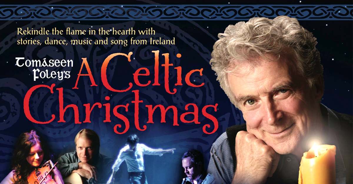 Tomaseen Foley's A Celtic Christmas at Madison Theater