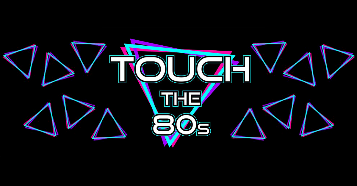 Touch the 80's