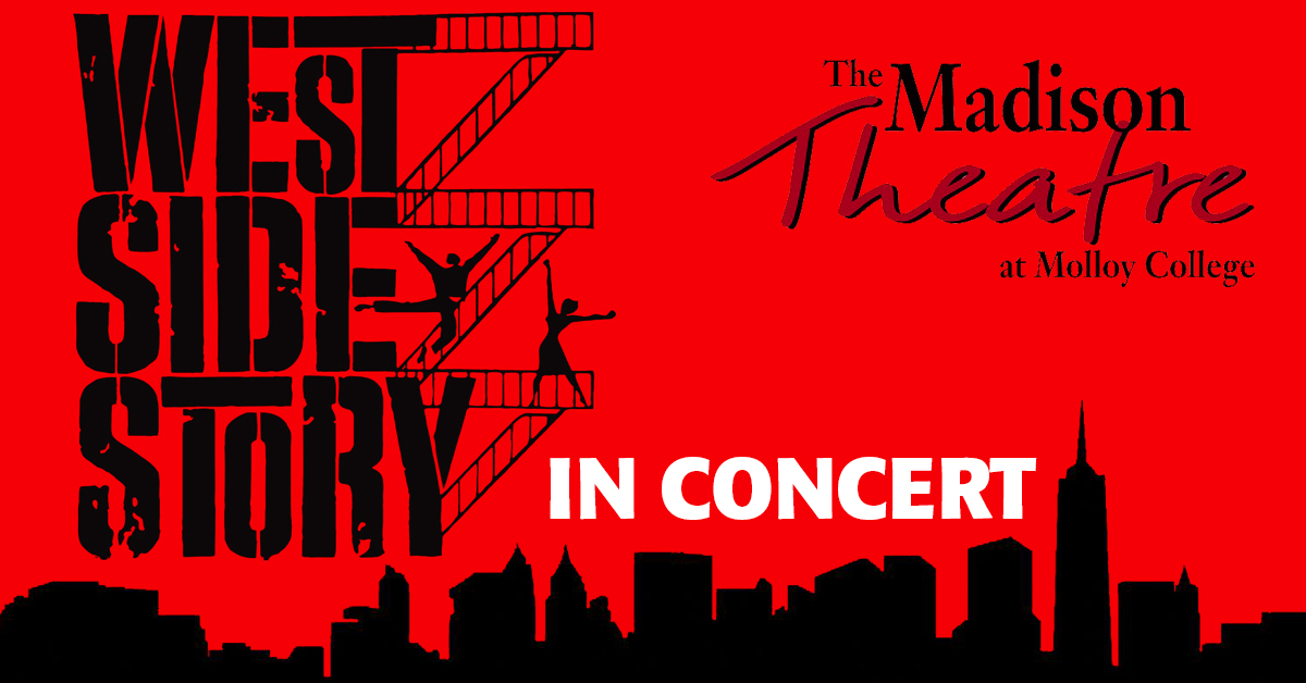 Westside Story in Concert at Madison Theatre Rockville-Centre